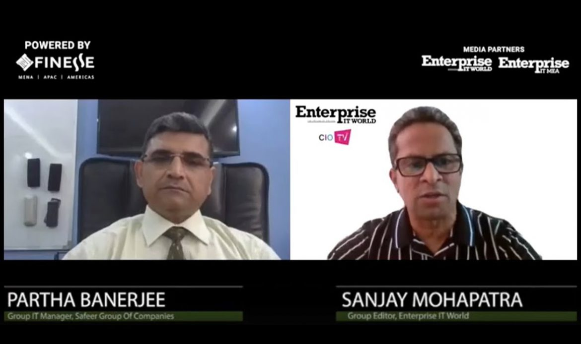 Partha Banerjee, Group IT Manager, Safeer Group of Companies