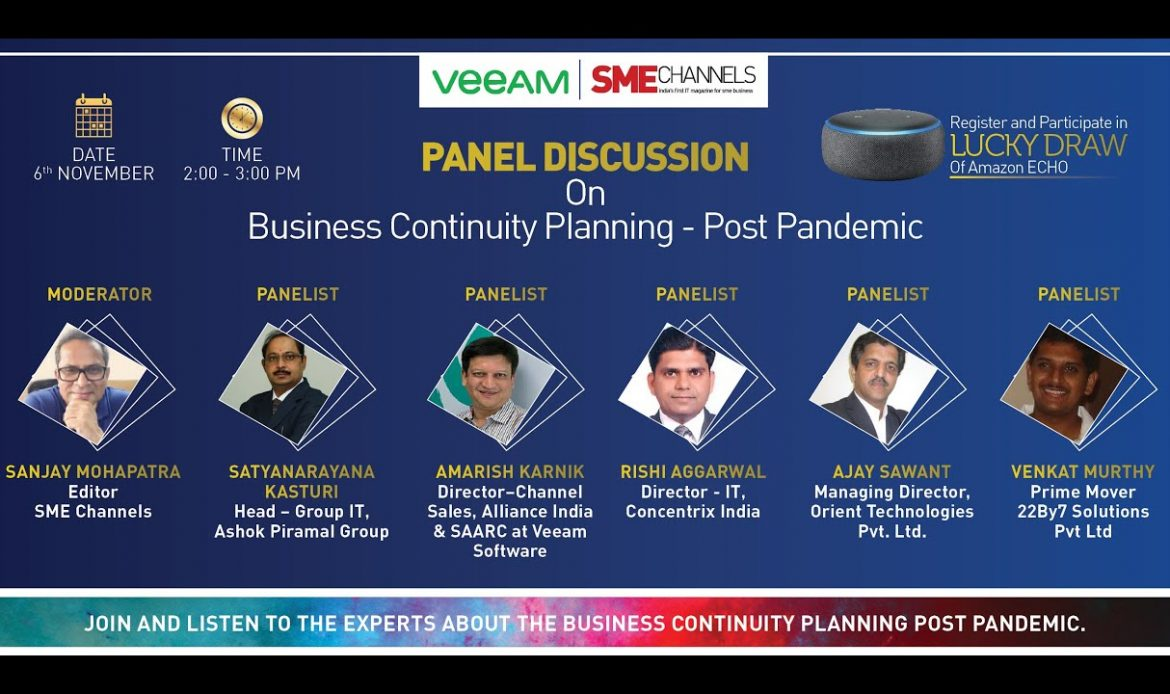 """Panel Discussion on: """"Business Continuity and Planning – Post Covid"""" by SMEChannels & Veeam Software"""